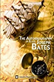 img - for The Autobiography of Elder Joseph Bates book / textbook / text book