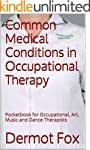 Common Medical Conditions in Occupati...