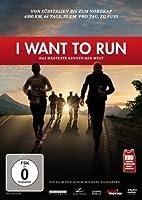 I Want to Run - Das h�rteste Rennen der Welt