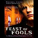 Feast of Fools: Morganville Vampires, Book 4