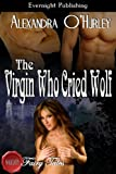 The Virgin Who Cried Wolf (Naughty Fairy Tales)