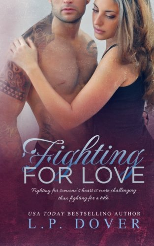 Fighting For Love (A Second Chances Standalone) (Volume 4)