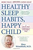img - for Healthy Sleep Habits, Happy Child, 4th Edition: A Step-by-Step Program for a Good Night's Sleep book / textbook / text book