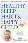 Healthy Sleep Habits, Happy Child: A...