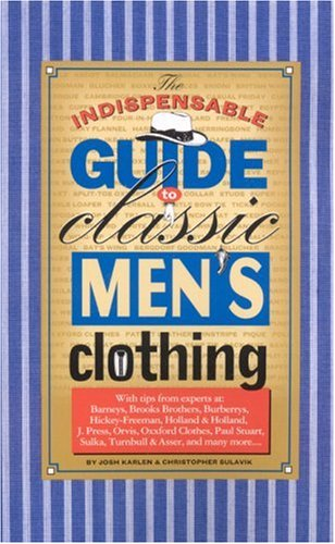 Indispensible-Guide-to-Classic-Mens-Clothing