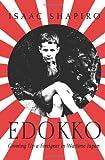 Edokko: Growing Up a Foreigner in Wartime Japan