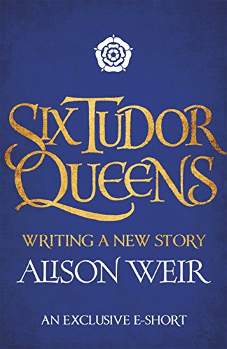 six-tudor-queens-writing-a-new-story