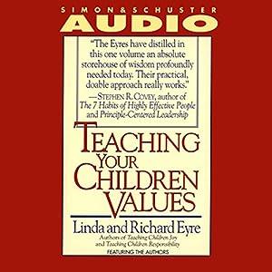 Teaching Your Children Values Audiobook