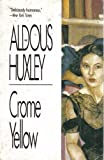 Crome Yellow (0881845884) by Huxley, Aldous