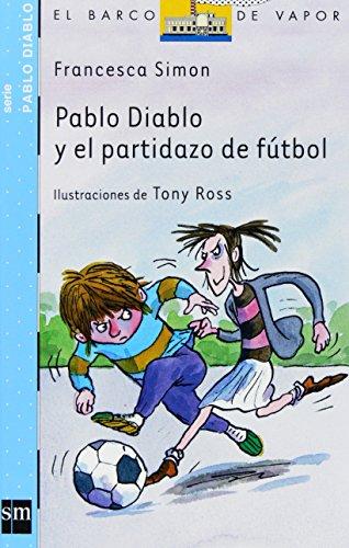 Pablo Diablo y el partidazo de futbol