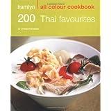 200 Thai Favourites: Hamlyn All Colour Cookbookby Oi Cheepchaiissara
