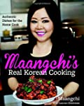Maangchi's Real Korean Cooking: Authe...