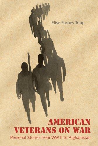 Elise Forbes Tripp - American Veterans on War