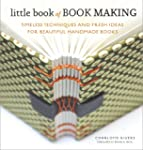 Little Book of Book Making: Timeless...