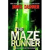 The Maze Runner (The Maze Runner, Book 1) ~ James Dashner