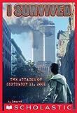 I Survived #6: I Survived the Attacks of September 11th, 2001
