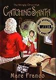 Catching Santa�� [CATCHING SANTA] [Hardcover]