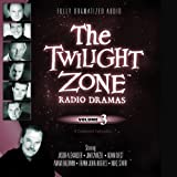 img - for The Twilight Zone Radio Dramas, Volume 3 (Fully Dramatized Audio Theater hosted by Stacy Keach) book / textbook / text book