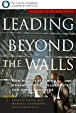 Leading Beyond the Walls: Wisdom to Action Series