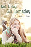 Not Today, But Someday (Emi Lost & Found)
