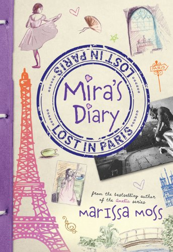 Mira's Diary: Lost in Paris by Marissa Moss is Featured in Today's Kindle Kids Deal For Wednesday, May 15 – $1.99 Today Only