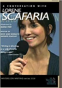 Lorene Scafaria - Writers on Writing