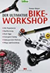 Der ultimative Bike-Workshop: Alle Re...