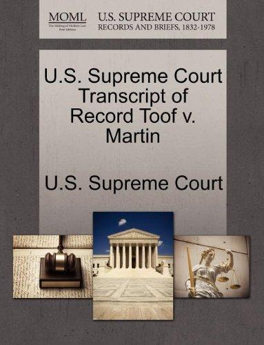 U.S. Supreme Court Transcript of Record Toof v. Martin