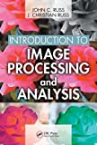 Introduction to image processing and analysis /