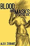 Blood and Masks (Neva Cora Book 1)