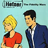 Hefner The Fidelity Wars