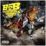 B.o.B Presents: The Adventures of Bobby Ray B.o.B