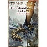 The Adamantine Palaceby Stephen Deas