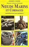 echange, troc J.-F. Donzallaz - Mieux connaître les noeuds et le matelotage