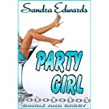 Party Girl (West Coast Girlz: Book Three)