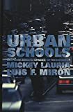 img - for Urban Schools: The New Social Spaces of Resistance (Counterpoints: Studies in the Postmodern Theory of Education) book / textbook / text book