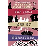"Lost Art of Gratitudevon ""Alexander McCall Smith"""