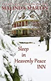 Sleep In Heavenly Peace Inn