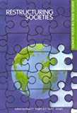 Restructuring Societies: Insights from the Social Sciences