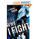Why I Fight (Richard Jackson Books (Atheneum Hardcover))