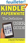 Kindle Paperwhite Manual: The Definit...