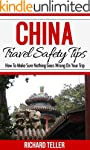 China Travel Guide: China Travel Safe...