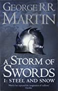 A Storm of Swords: Steel and Snow: Book 3 Part 1 of a Song of Ice and Fire by George R. R. Martin cover image