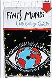 img - for Finis mundi (eBook-ePub) (Conmemorativos) (Spanish Edition) book / textbook / text book