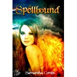 Spellbound ~ Samantha Combs