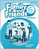 Family & Friends 6: Workbook (Family & Friends First Edition)