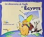 D�COUVERTES DE PAPILLE EN �GYPTE (LES)
