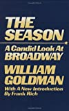 THE SEASON A Candid Look At Broadway
