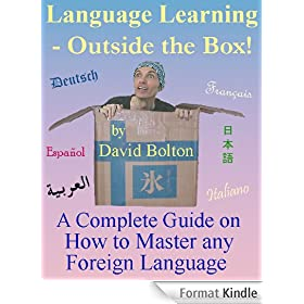 Language Learning - Outside the Box! (English Edition)
