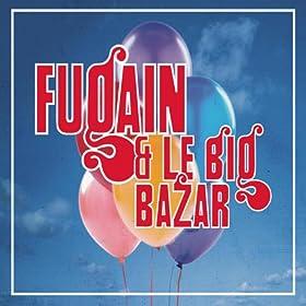 La F�te (Fugain & le Big Bazar n�2)